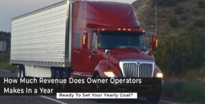 How Much a Dry Van & Reefers Can Earn in a Year – Real-Time Calculation